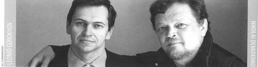 Leonid Gorokhov and Nikolai Demidenko